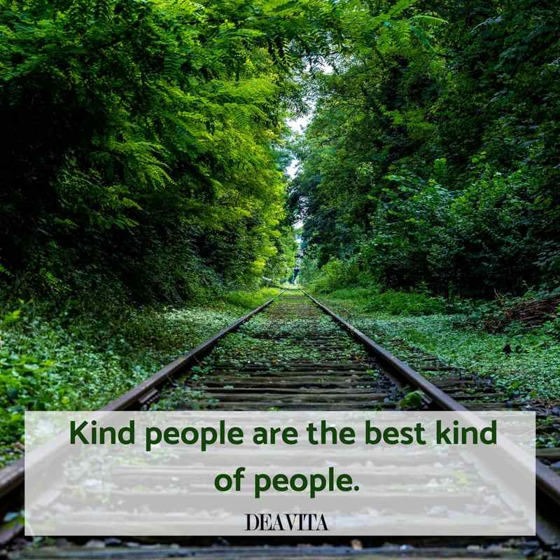 cool quotes Kind people are the best kind of people