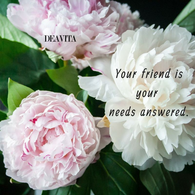 best short inspirational quotes Your friend is your needs answered
