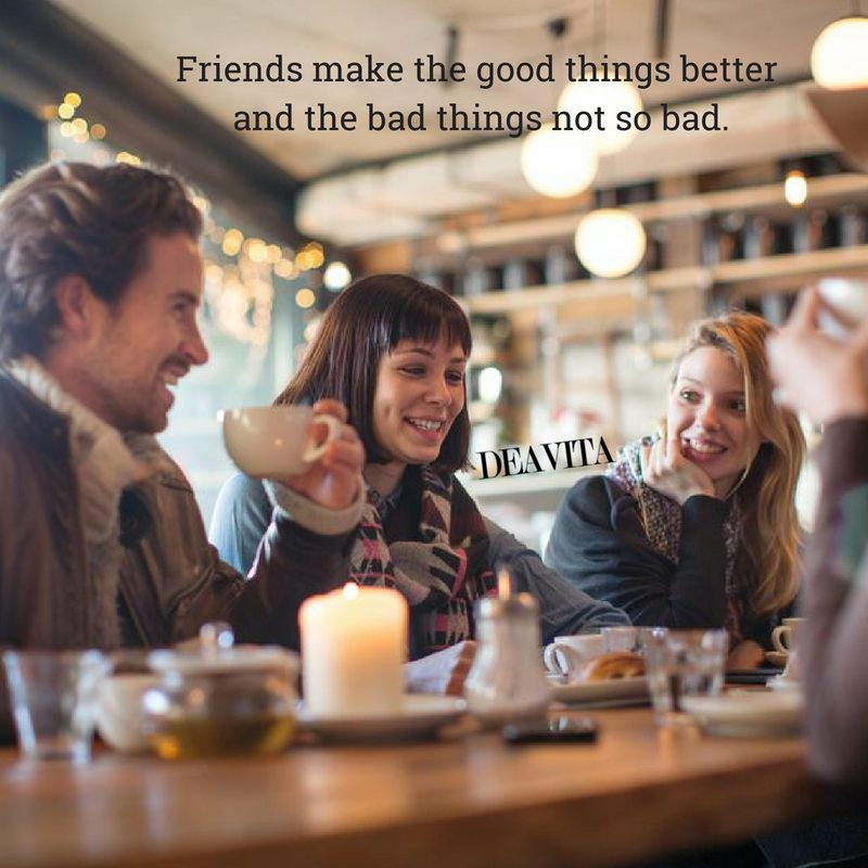 great positive quotes about friendship and life