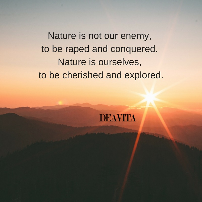 Nature is ourselves great short quotes