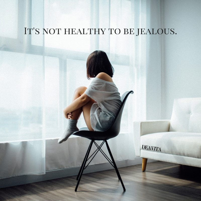Short deep and wise quotes it is not healthy to be jealous