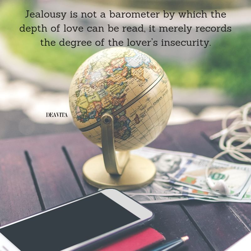 Jealousy is not a barometer for love