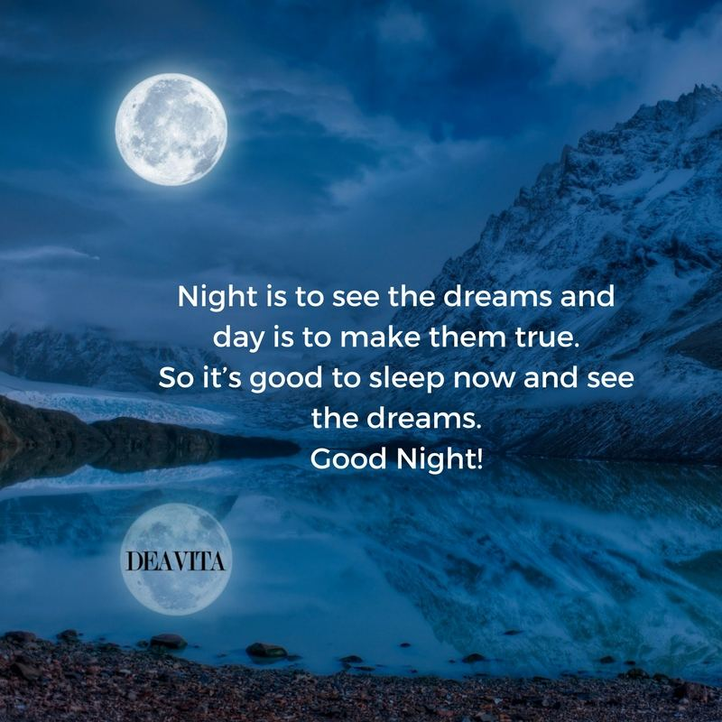 original goodnight wishes and sayings Night is to see the dreams