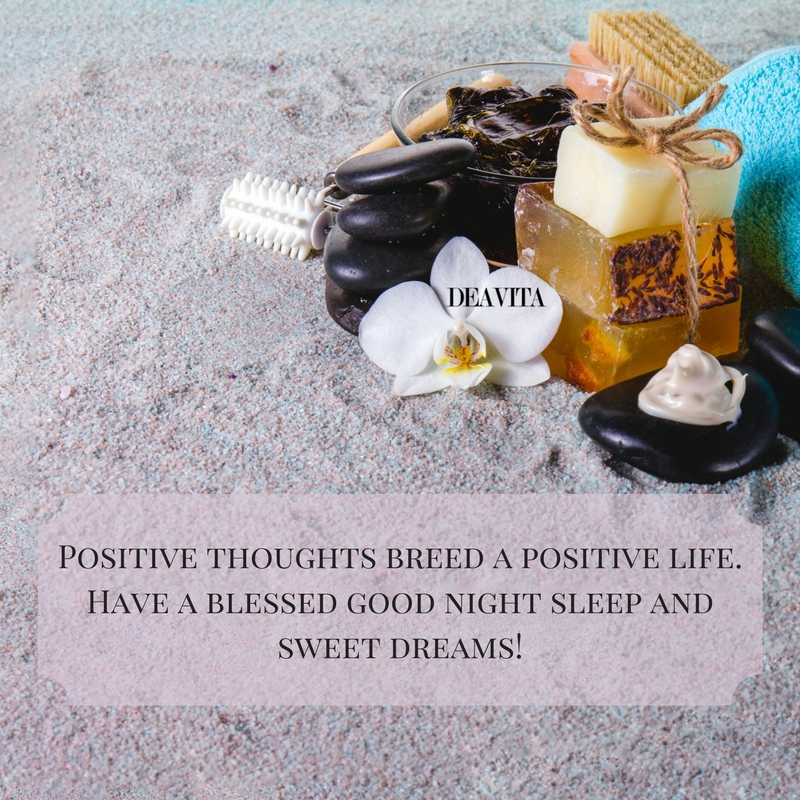 inspirational wishes for good night Positive thoughts breed a positive life