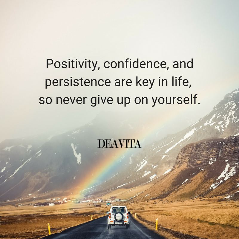 Positivity confidence persistance great motivational quotes